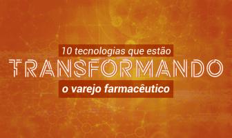 tecnologias-varejo-farmaceutico