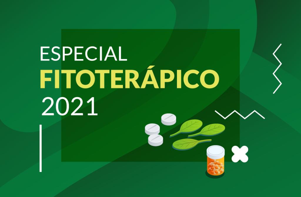 Especial Fitoterápicos e Naturais 2021