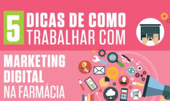 5-dicas-de-como-trabalhar-com-marketing-digital-na-farmácia