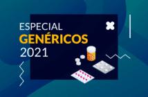 Especial Genéricos 2021